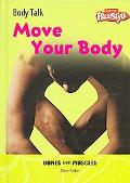 Move Your Body Bones And Muscles
