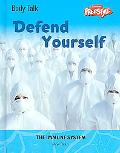 Defend Yourself The Immune System