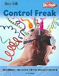 Control Freak Hormones, the Brain and the Nervous System