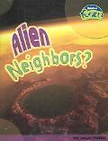 Alien Neighbors?