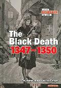 Black Death 1347-1350 The Plague Spreads Across Europe