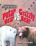 Polar Bear Vs. Grizzly Bear Polar Bear Versus Grizzly Bear