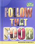 Follow That Food