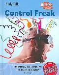 Control Freak Hormones, the Brain, And the Nervous System