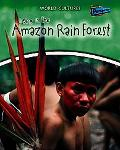 Living in the Amazon Rain Forest