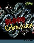 Blood and Celebration Aztec Beliefs