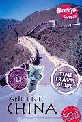 Ancient China (Time Travel Guides)