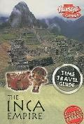 Inca Empire (Time Travel Guides (Express))