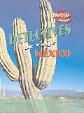 Mexico / Mexico (Detectives De Viaje / Destination Detectives) (Spanish Edition)