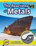 The Reaction of Metals