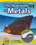 The Reactions of Metals (Sci-Hi: Physical Science)