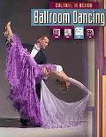 Ballroom Dancing (Culture in Action)
