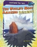 The World's Most Amazing Volcanoes (Landform Top Tens)