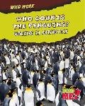 Who Counts the Penguins? : Working in Antarctica