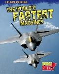 World's Fastest Machines