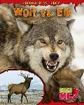 Wolf vs. Elk (Read Me!)
