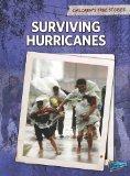 Surviving Hurricanes (Children's True Stories: Natural Disasters)