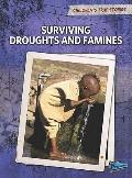 Surviving Droughts and Famines