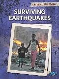 Surviving Earthquakes (Children's True Stories: Natural Disasters)