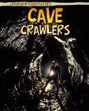 Cave Crawlers (Read Me!: Landform Adventurers)