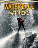 Waterfall Watchers (Read Me!: Landform Adventurers)