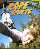 Rope Sports (Extreme Sports)