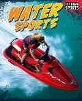 Water Sports (Read Me!: Extreme Sports)