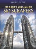 The World's Most Amazing Skyscrapers (Landmark Top Tens)