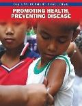Promoting Health, Preventing Disease (The Environment Challenge)