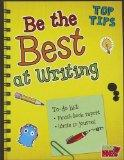 Be the Best at Writing (Top Tips)