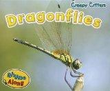 Dragonflies (Creepy Critters)