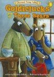 Goldiclucks and the Three Bears (Animal Fairy Tales)