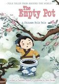 Empty Pot : A Chinese Folk Tale