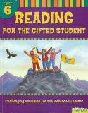 Reading for the Gifted Student (Grade 6)