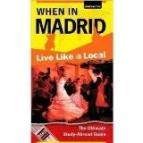 When in Madrid: The Ultimate Study-Abroad Guide