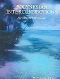 Polynesian Interconnections Samoa To Tahiti To Hawaii