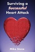 Surviving a Successful Heart Attack