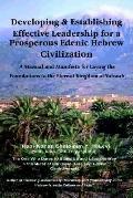 Developing and Establishing Effective Leadership for a Prosperous Edenic Hebrew Civilization