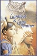 Lightfoot and Little Feather