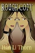 Rough Copy The Story of a Bootlegged Slave Girl