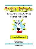 Rockin' Raimo's Ultimate Science Fair Guide