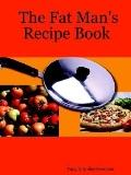 Fat Man's Recipe Book