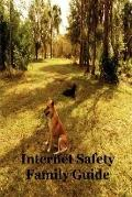 Internet Safety Family Guide