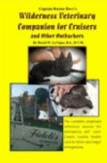 Captain Doctor Dave's Wilderness Veterinary Companion for Cruisers and Other Outbackers