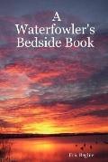Waterfowler's Bedside Book
