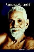 Ramana Maharshi His Life