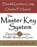 Master Key System: Open the Secret to Health, Wealth and Love