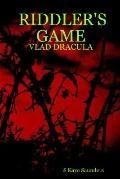 Riddler's Game - Vlad Dracula