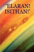 Elaran! Isithan!