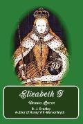 Elizabeth I Drama Queen